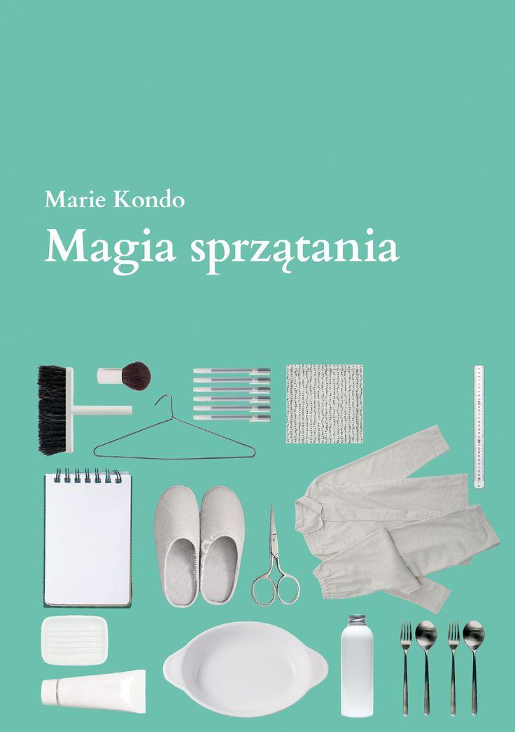 Z lektur prowincjonalnej nauczycielki: Marie Kondo.Magia sprzątania.