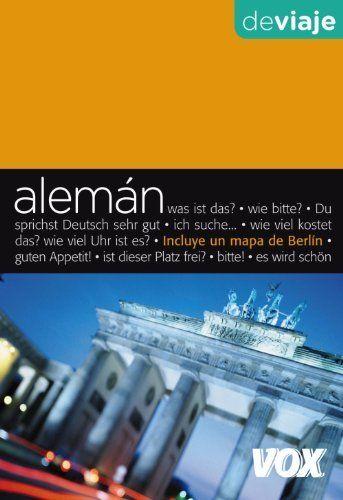 Aleman de viaje / German to Travel (Spanish Edition) by Jordi Indurain Pons. $10.16