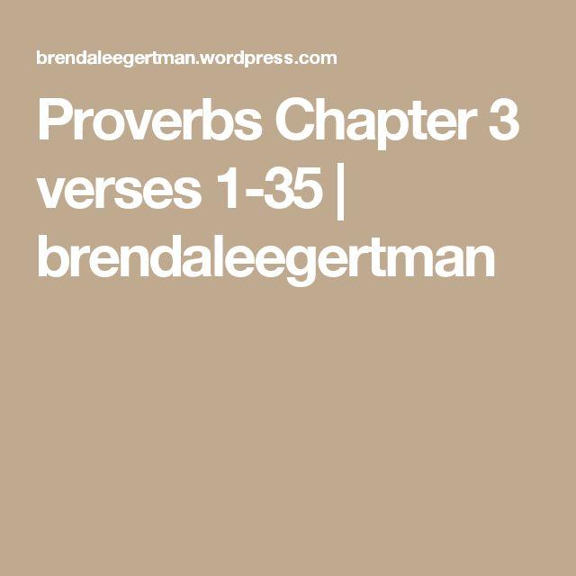 Proverbs Chapter 3 verses 1-35   brendaleegertman