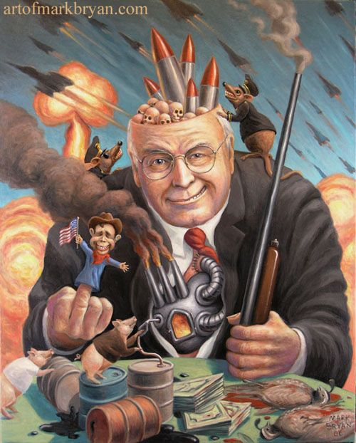 "Artist: Mark Bryan Title: ""Dick"" One of my very favorite political paintings about the Bush/Cheney regime."