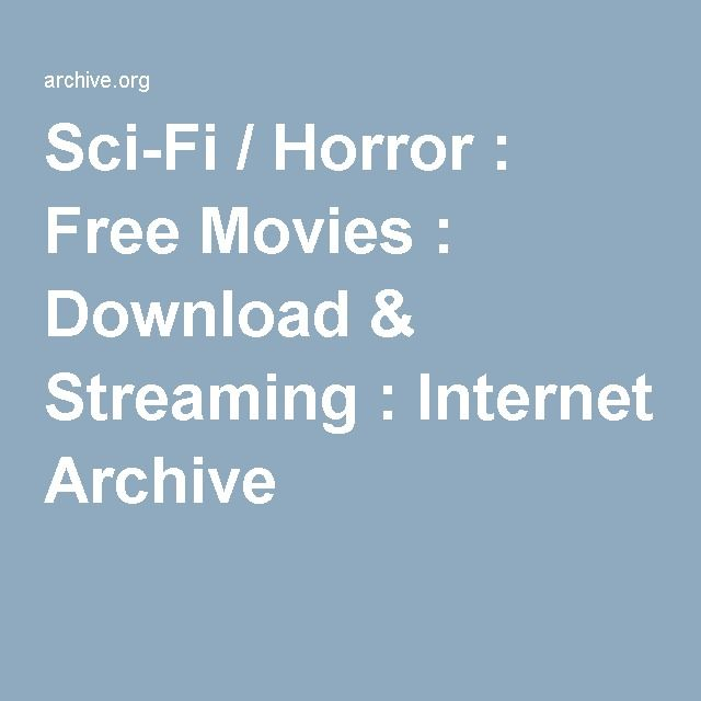 Sci-Fi / Horror : Free Movies : Download & Streaming : Internet Archive