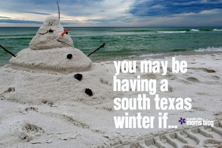 You May Be Having a South Texas Winter If . . . http://riograndevalley.citymomsblog.com/2018/02/22/south-texas-winter/