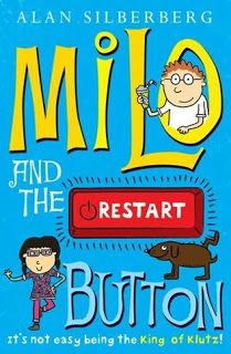 The Book Zone: Review: Milo and the Restart Button by Alan Silberberg