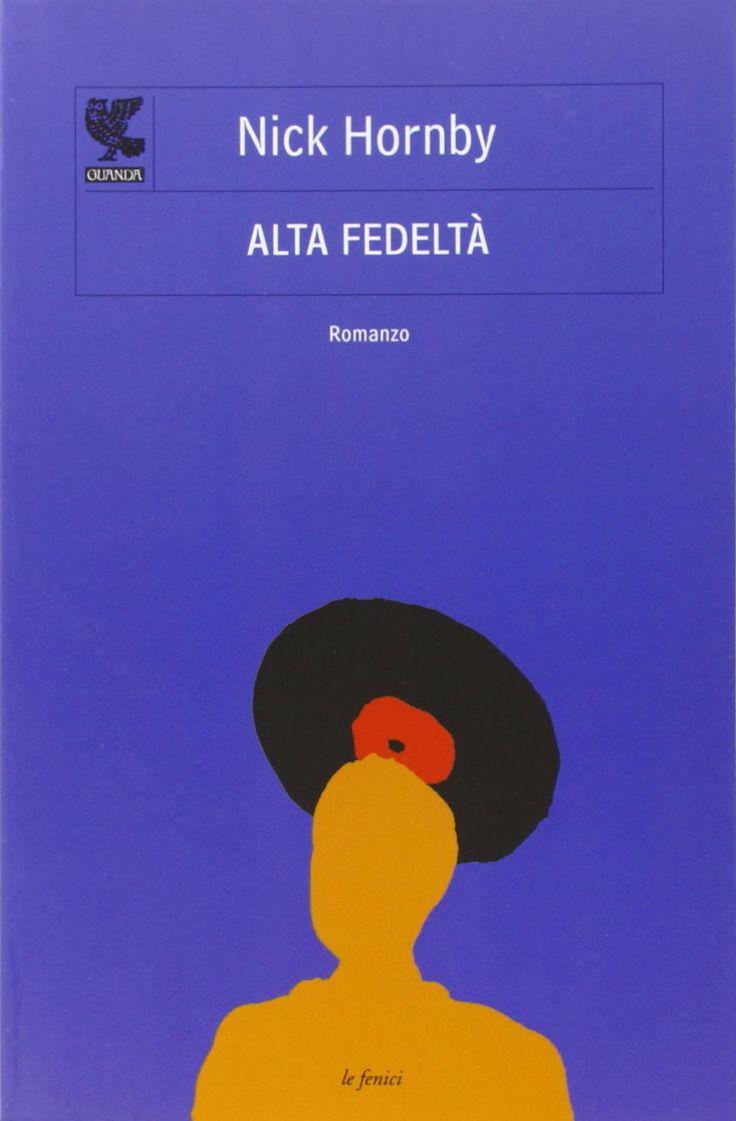 Nick Hornby - Alta Fedeltà (1995)