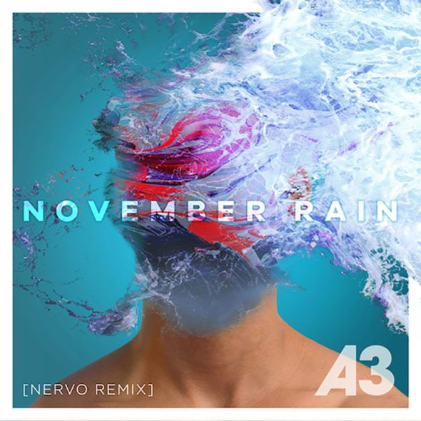 A3 – November Rain (Nervo Remix)  Style: #Midtempo Release Date: 2017-07-14 Label: Warner Music  Download Here A3 – November Rain (Nervo Club Mix).mp3 A3 – November Rain (Nervo Radio Mix).mp3  https://edmdl.com/a3-november-rain-nervo-remix/