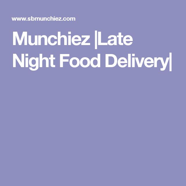 Munchiez |Late Night Food Delivery|