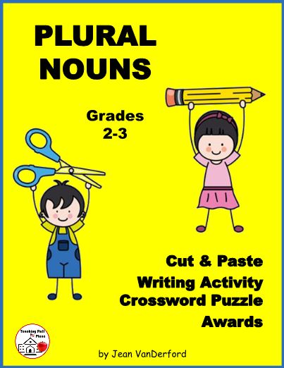 Plural Nouns in sentences ... PROOFREADING ... Language Arts Writing Activity ... 3 Plural Nouns pages to Cut, Paste, Flip ... 3 Plural Nouns writing worksheets ... 1 Plural Nouns crossword puzzle ... Award Certificate ... Teacher Reference: definitions, lists of answers, and words used ... © Jean VanDerford for Teaching Stuff Place, Illustrations © on worksheet pages ... Fun for Kids - Easy for Teachers.