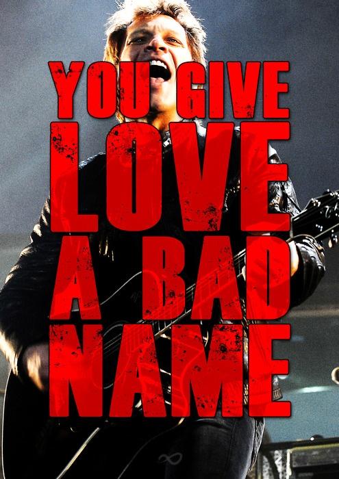 You give love bad name lyrics
