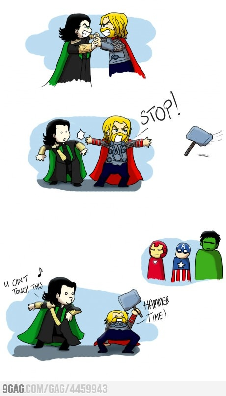Hammer TimeHeroes, Loki, Funny Pictures, Iron Man, Hammer Time, Thor, Music Videos, Comics, The Avengers