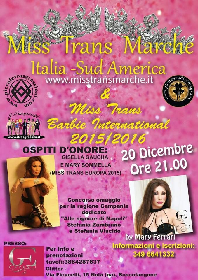 Miss Trans Marche Italia e Sudamerica 2015 / 16 e Miss Barbie International by Mary Ferrari.