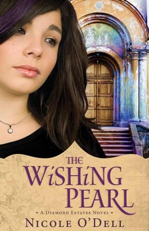 New YA from Nicole O'Dell. THE WISHING PEARL great teen reads