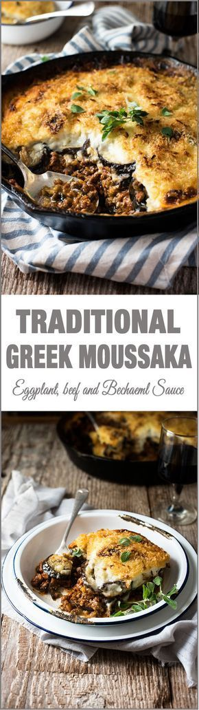 Traditional Greek Moussaka - Layers of eggplant with beef in tomato sauce and topped with Béchamel Sauce. Authentic, classic Greek food! #EggplantPizzaRecipe