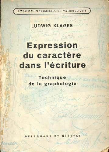 Expression Du Caractére Dans L´écriture | Ludwig Klages