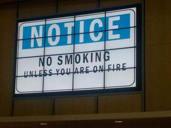 (Aviso: Sem fumar! ...A não ser que você esteja pegando fogo!)  ... Aí tudo bem!