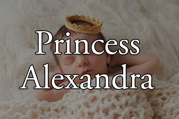 I got Princess Alexandra! What Would Your Royal Baby Name Be?