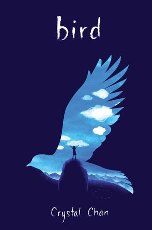 Breathtaking Book Cover: Bird by Crystal Chan