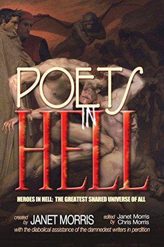 Poets in Hell (Heroes in Hell Book 17) by Janet Morris, http://www.amazon.com/dp/B00KWKNTTW/ref=cm_sw_r_pi_dp_IalOtb0ZSEVBZ