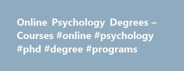 Online Phd new: Online Phd Degree Psychology