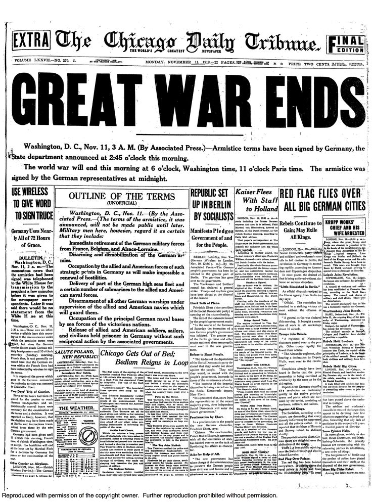 "World War I ~ November 11, 1918: Chicago Daily Tribune reports ""Great War Ends"""