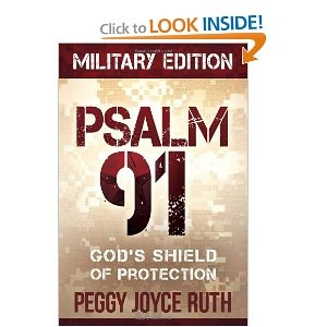 Psalm 91 Military Edition by Peggy Joyce Ruth