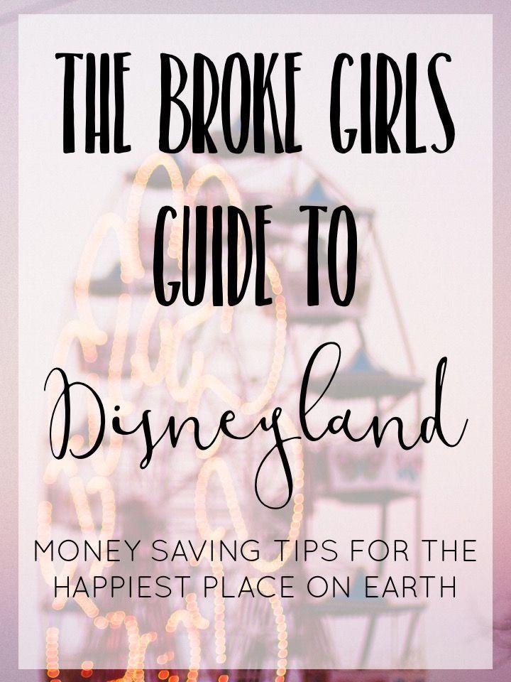 The Broke Girls Guide to Disneyland – 5 Tipps zum Geldsparen für die glücklichsten …