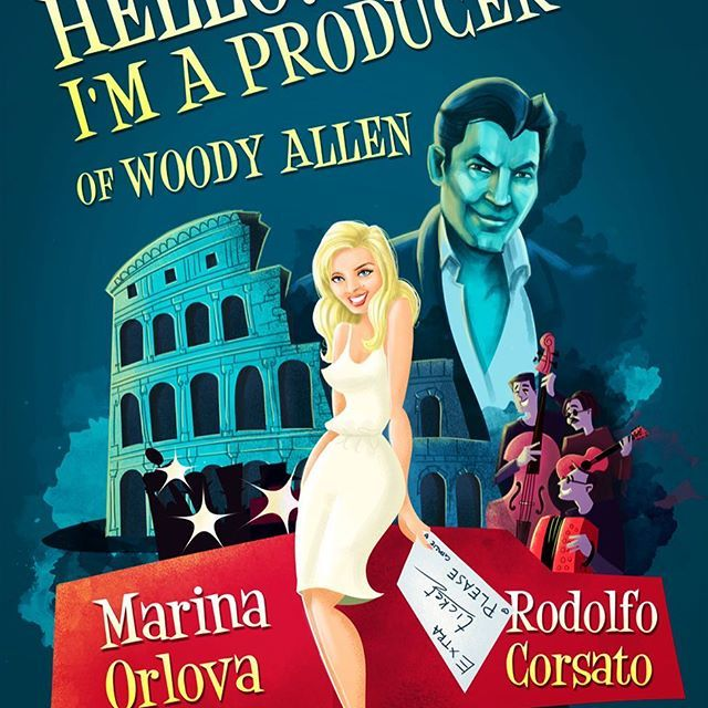 Marina Orlova - Hello! I'm a Producer of Woody Allen