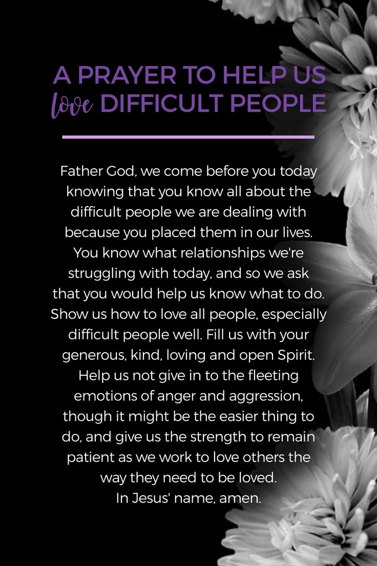 A Prayer for Loving Difficult People Well