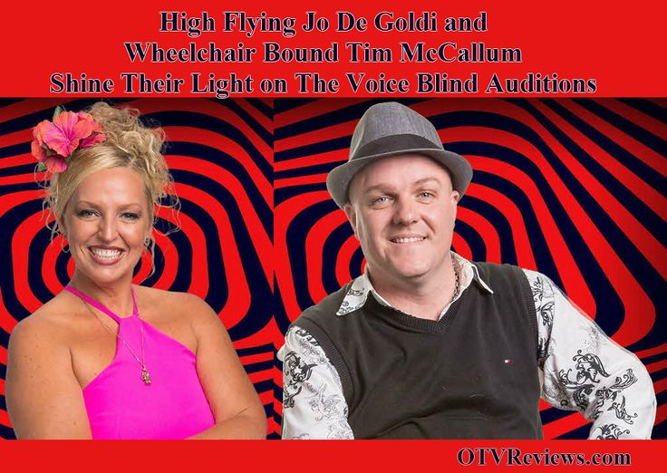 The Voice Australia Blind Auditions  #TheVoiceAu High flying Jo De Goldi and Wheelchair bound Tim McCallum shine their light on The Voice Australia Blind Auditions. See more at http://oztvreviews.com/2015/07/the-voice-2015-week-2-auditions/