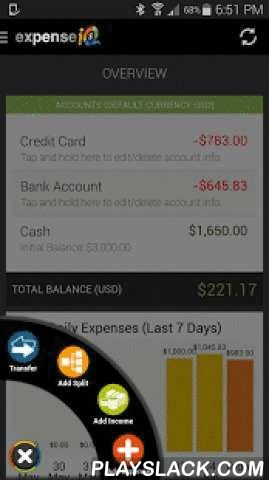 Expense IQ - Expense Manager  Android App - playslack.com ,  Expense IQ (aka EasyMoney 2.0) is your ultimate all-in-one personal finance app and expense manager that combines the following useful and smart features:Smart OverviewThe Smart Overview page will provide you with a summary of your accounts, when bills are due, and alert you if you are not keeping well to your budget! Money managing has never been easier.Expense Manager / Checkbook RegisterTrack and manage your daily expenses…