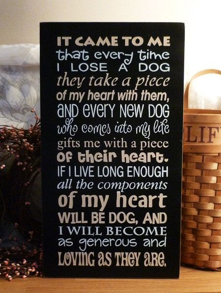Love.Dogs Gift, Old Dogs, True Facts, Quote, Painting Wood, Baby Girls, Dogs Lovers, Primitives Signs, New Dogs