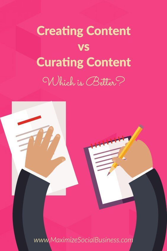Creating Content vs Curating Content – Which is Better? via @nealschaffer