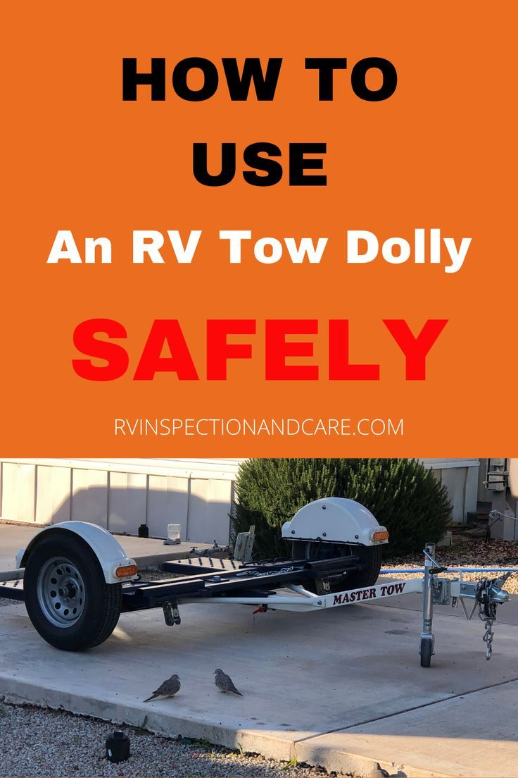 Towing With An Rv Tow Dolly Rv Inspection And Care In 2020 Rv Towing Towing Vehicle