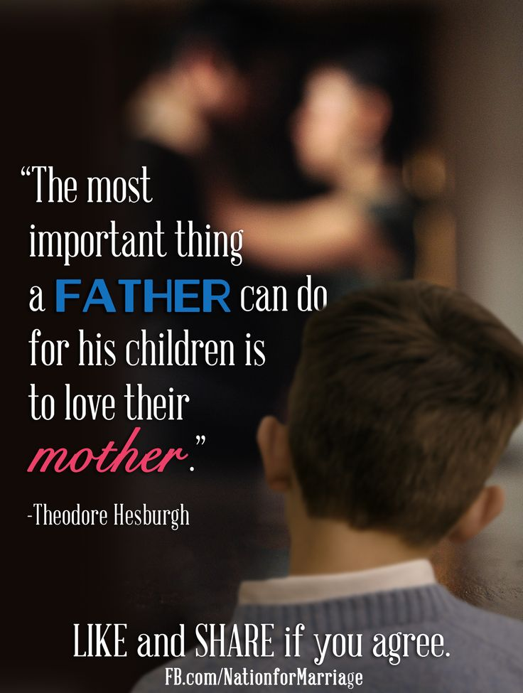 Wonderful advice for fathers!  //  National Organization for Marriage