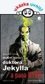 Podivný případ doktora Jekylla a pana Hyda — Stevenson Robert Louis | Knihy GRADA.SK
