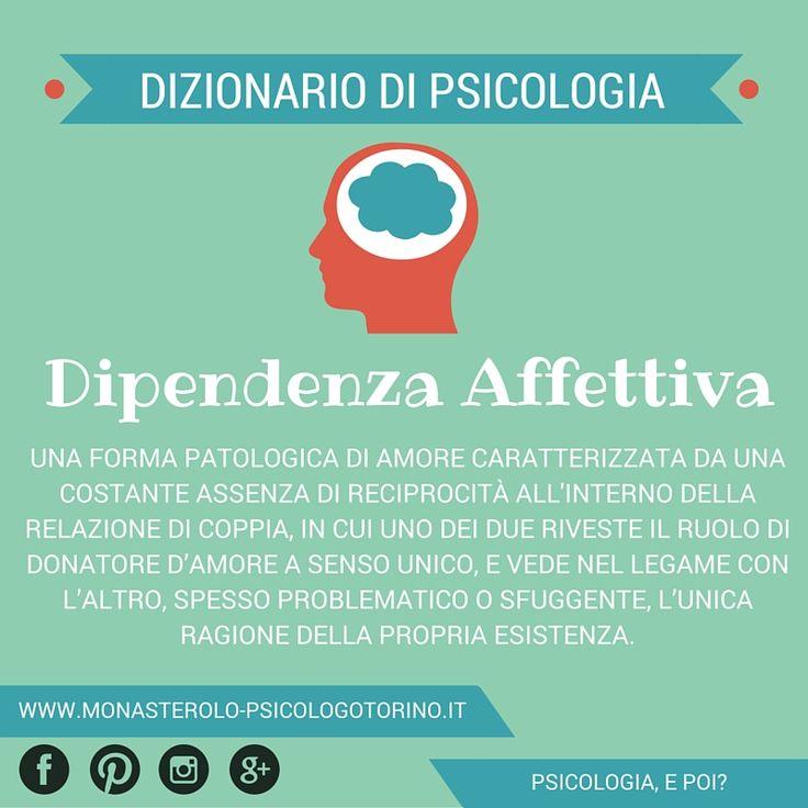 Dizionario di #Psicologia: #DipendenzaAffettiva