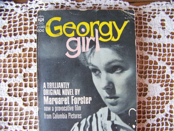 Vintage Georgy Girl Book.  Novel made into a Movie and 60s Song.   Copyright 1966.  1960s Music.  Hey There Georgy Girl.