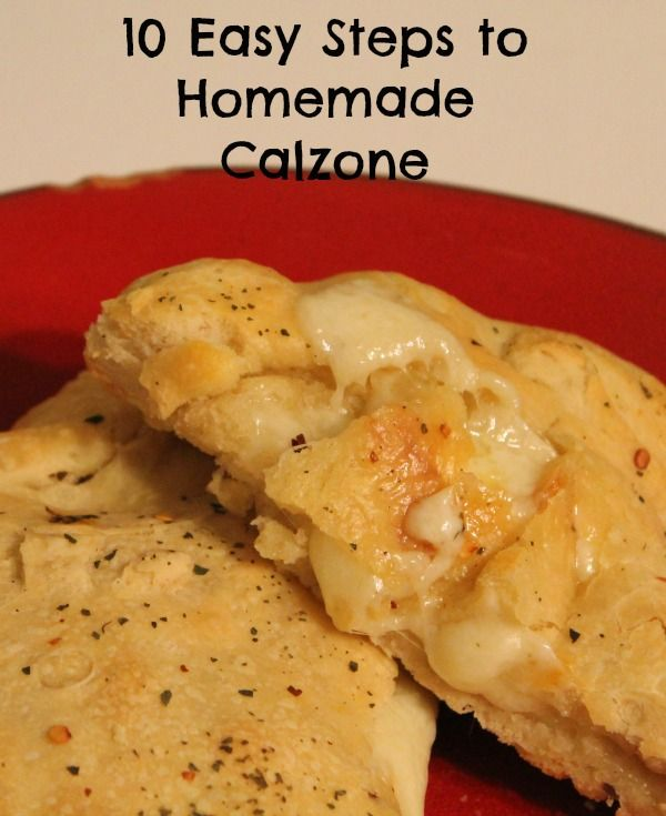10 easy steps to homemade calzone ~ Save money and make it yourself. Homemade calzone is a family favorite and so unbelievably easy.