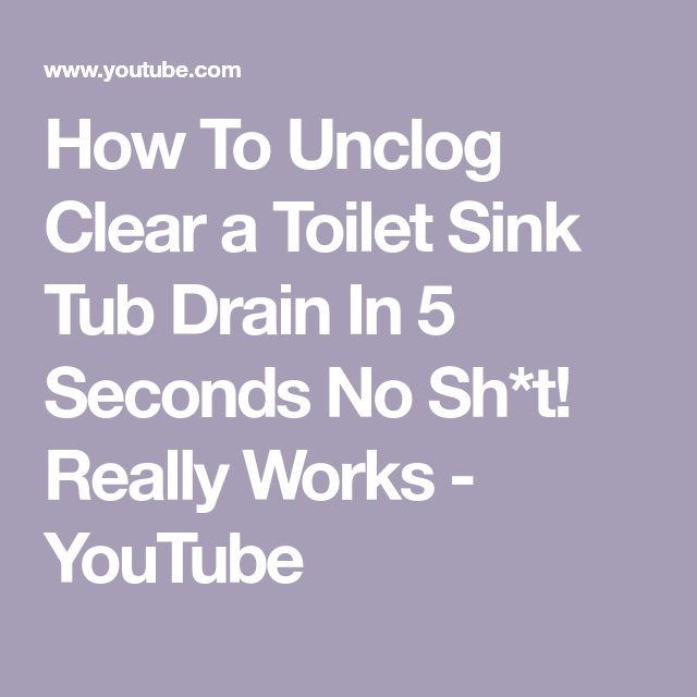 How To Unclog Clear a Toilet Sink Tub Drain In 5 Seconds No Sh*t! Really Works - YouTube