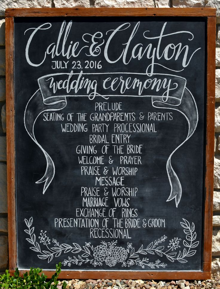 Wedding ceremony/order of events chalkboard. Wedding program on a chalkboard! Chalk art by Caroline's Lettering Co. carolinesletteringco@gmail.comJuly 2016