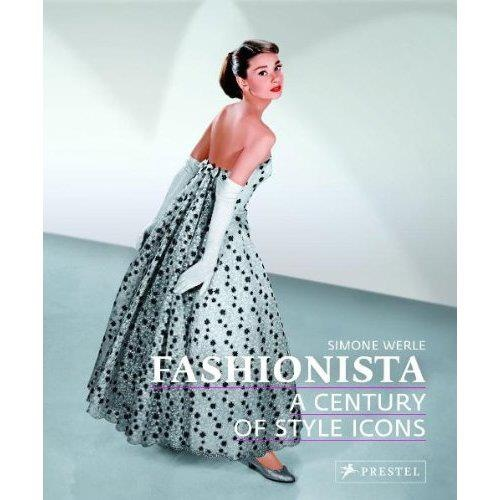 Fashionista   A Century of Style Icons