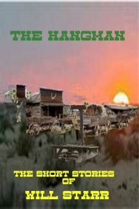 """Introducing Will Star's New Book """"The Hangman"""""""