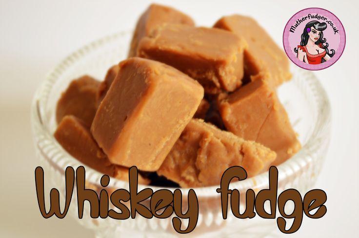 Recipe: Whisky Fudge | Mutherfudger