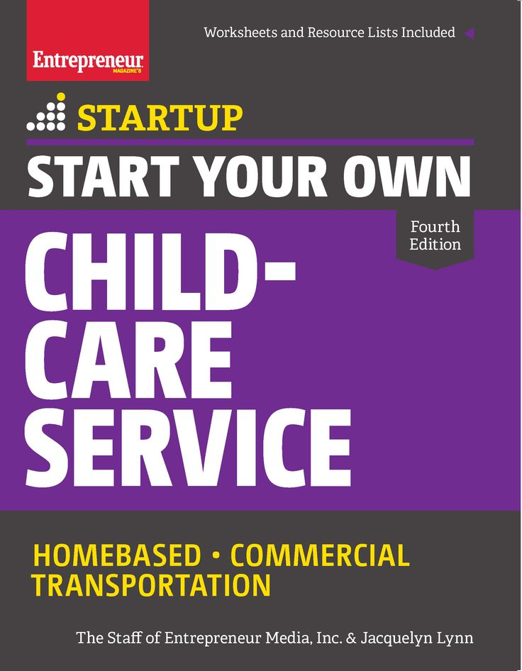 Start Your Own ChildCare Service Child care services