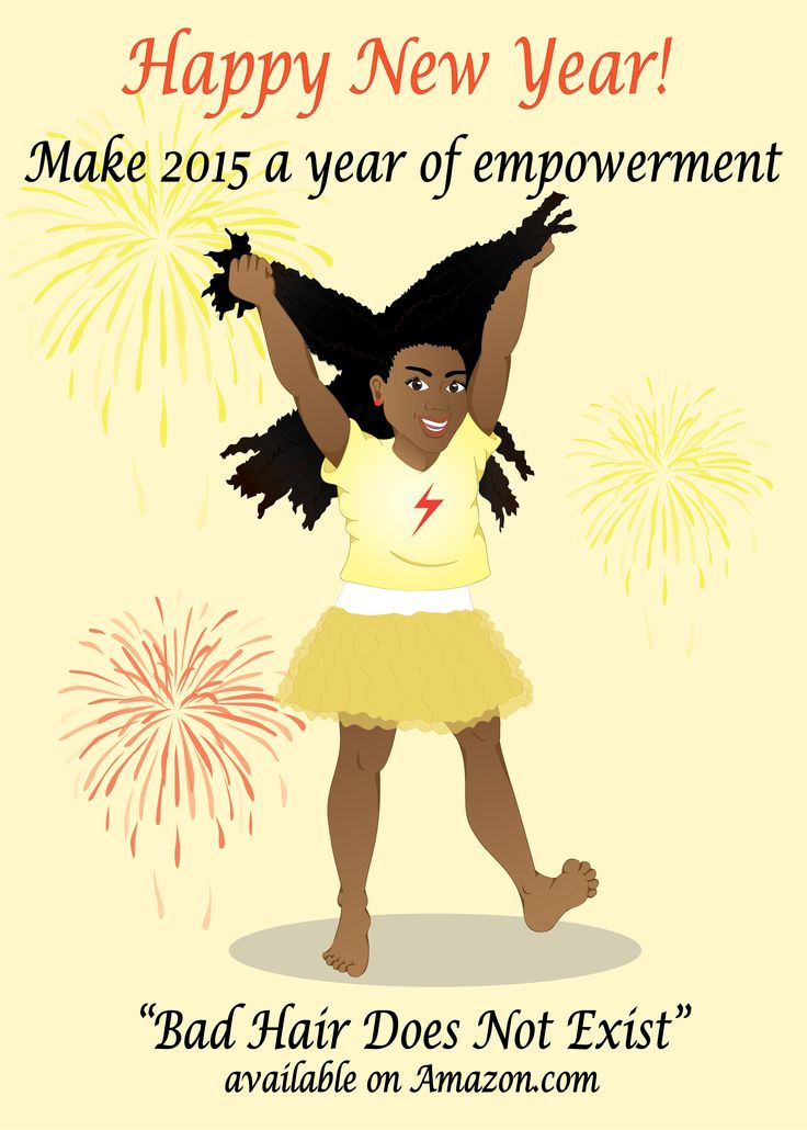 """Book """"Bad Hair Does Not Exist"""" Happy new year. Make 2015  a year of empowerment. Book Available on Amazon. #Emporwerment #Selfsteem #natural #Hair #Blackgirl #AfricanAmerica"""