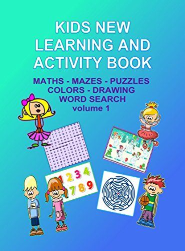 Kids New Learning And Activity Book:: Mazes, Puzzles, Tables, Math - Boys and Girls Aged 4-8 by Kaye Dennan http://www.amazon.com/dp/B00TQ03J1C/ref=cm_sw_r_pi_dp_3qoxwb0C9Z9NA - Having fun while learning is excellent for young children and also encouraging as they add, count, draw, and use their fine motor skills while enjoying this book.