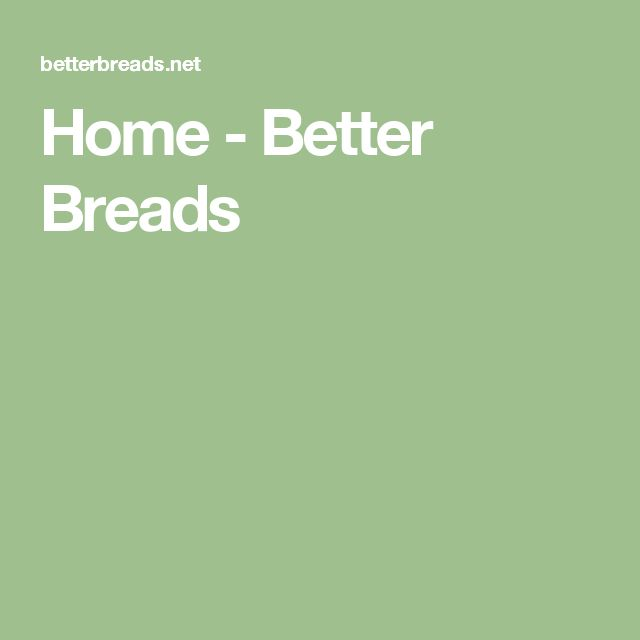 Home - Better Breads