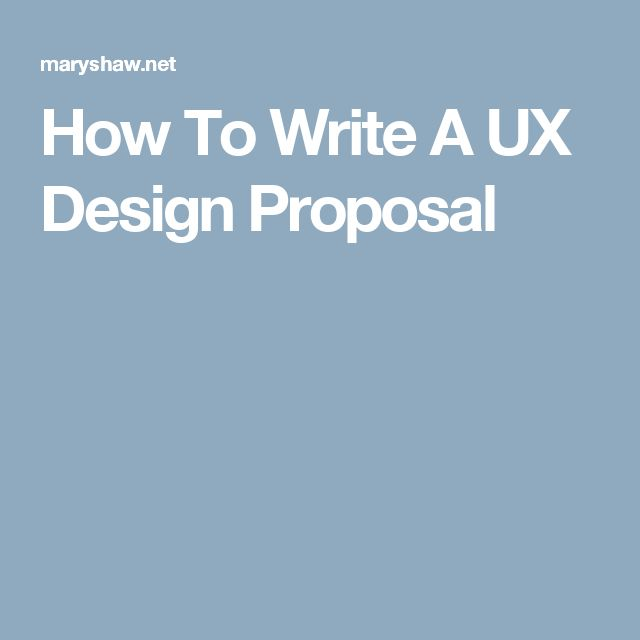 How To Write A UX Design Proposal