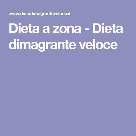 Dieta a zona - Dieta dimagrante veloce