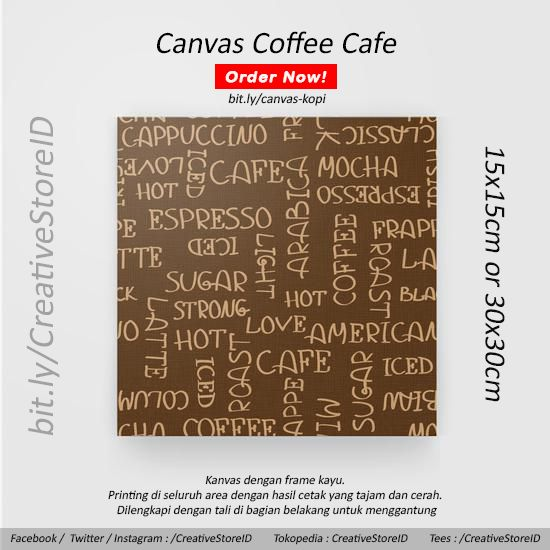 Coffee Canvas for design interior cafe - Tees Indonesia Popular Product