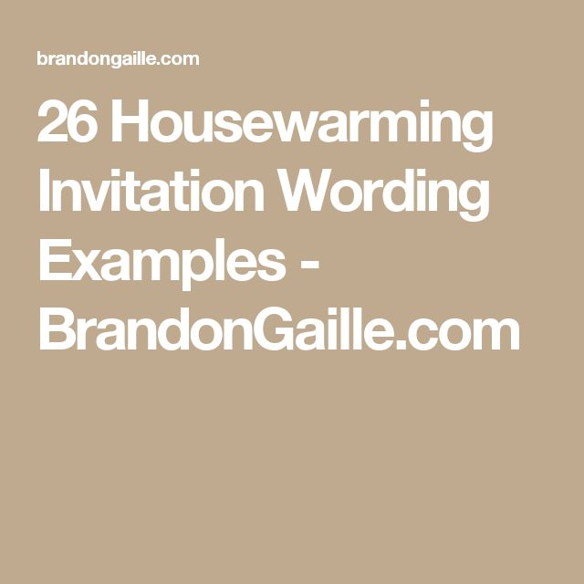25 unique housewarming invitation wording ideas on for Creative housewarming party ideas